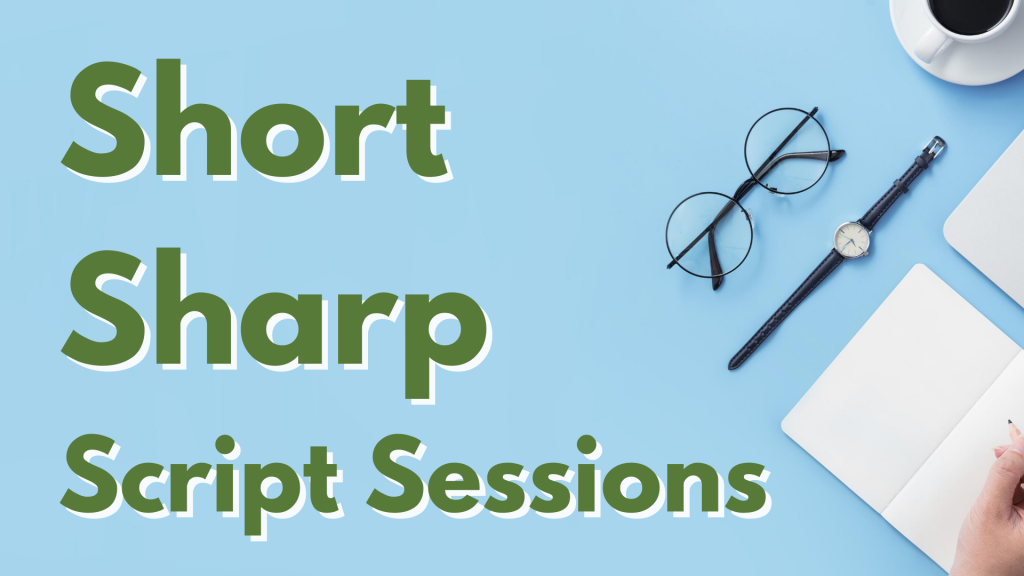 Short Sharp Script Sessions